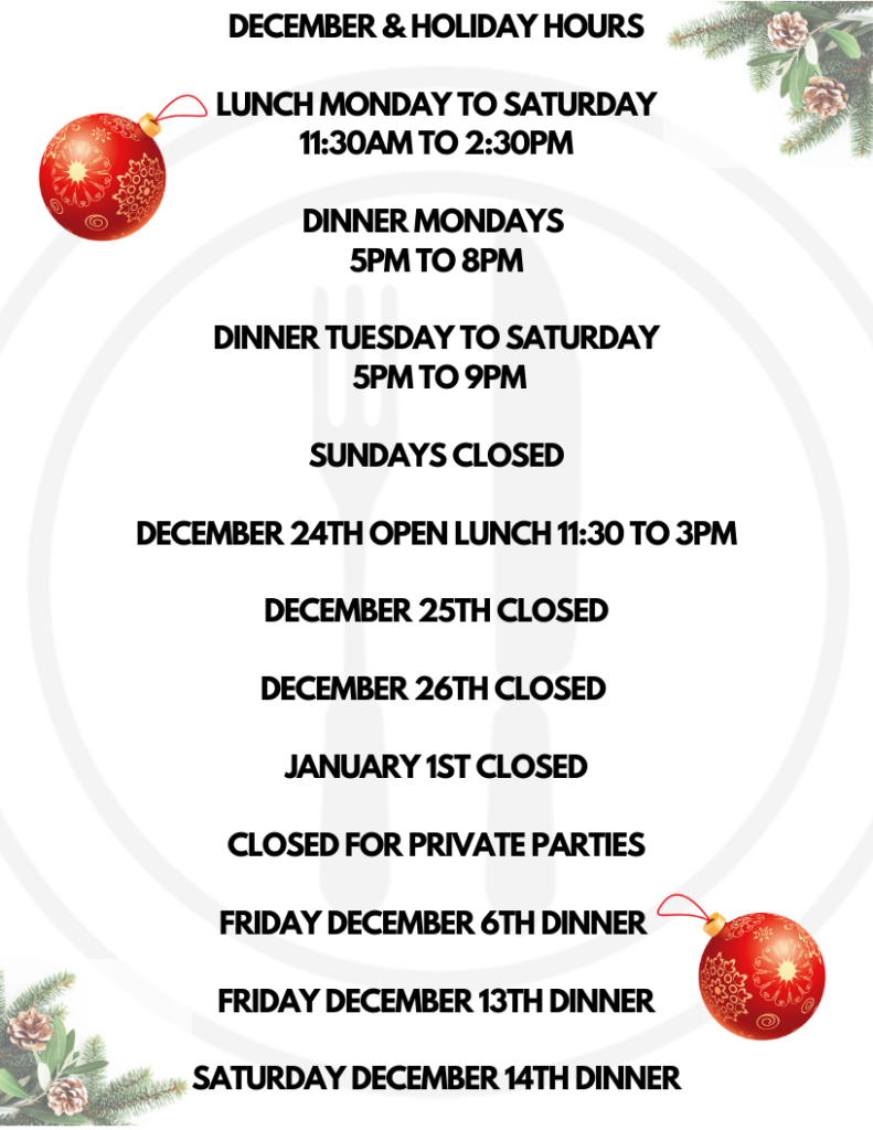 DECEMBER & HOLIDAY HOURS, PART II BISTRO, GODERICH, ON.